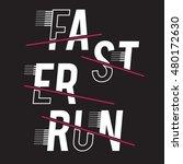 faster run athletic sport... | Shutterstock .eps vector #480172630