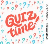 quiz time  lettering. | Shutterstock .eps vector #480292570