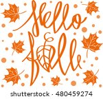 hello fall. lettering. autumn... | Shutterstock .eps vector #480459274
