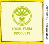 logo local farm products. hand... | Shutterstock . vector #481083364