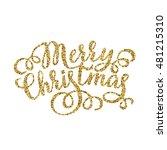 merry christmas gold glittering ... | Shutterstock .eps vector #481215310