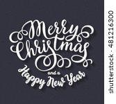 merry christmas hand lettering...   Shutterstock .eps vector #481216300