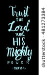 trust the lord and his mighty... | Shutterstock .eps vector #481273384