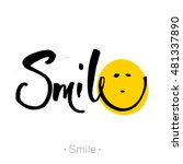 Smile. Hand Drawn Lettering Of...