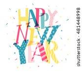 happy new year.  vector... | Shutterstock .eps vector #481448998