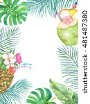 watercolor tropical  frame with ... | Shutterstock . vector #481487380