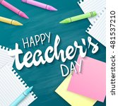vector hand drawn teachers day... | Shutterstock .eps vector #481537210