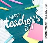 vector hand drawn teachers day... | Shutterstock .eps vector #481537210