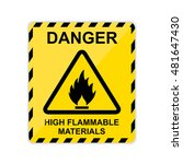 danger high flammable materials ... | Shutterstock . vector #481647430