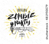 zombie party   vector... | Shutterstock .eps vector #481950079