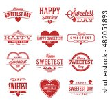 happy sweetest day typographic... | Shutterstock .eps vector #482051893