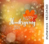 happy thanksgiving day holiday... | Shutterstock .eps vector #482134360