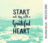 start each day with a grateful... | Shutterstock .eps vector #482231380