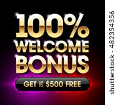 100  welcome bonus casino...   Shutterstock .eps vector #482354356