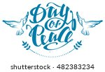 peace day lettering text.... | Shutterstock .eps vector #482383234