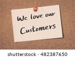 we love our customers | Shutterstock . vector #482387650