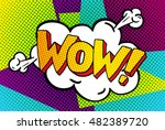 wow word bubble. wow message in ... | Shutterstock .eps vector #482389720