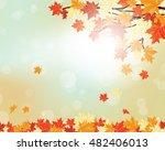 autumn maple leaves background. ... | Shutterstock .eps vector #482406013