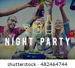 party night life fun enjoy... | Shutterstock . vector #482464744
