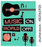 we love music   flat style... | Shutterstock .eps vector #482561920