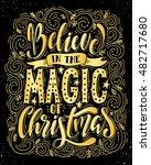 believe in the magic of... | Shutterstock .eps vector #482717680