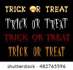 set of trick or treat title in... | Shutterstock .eps vector #482765596