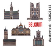 Historic Buildings Of Belgium....