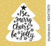 be merry  cheers  be jolly.... | Shutterstock .eps vector #483475870