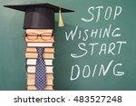 stop wishing start doing... | Shutterstock . vector #483527248