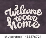 welcome to our home. chalkboard ... | Shutterstock .eps vector #483576724