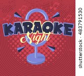 karaoke night. vector image. | Shutterstock .eps vector #483791530
