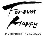 calligraphy forever happy | Shutterstock .eps vector #484260208