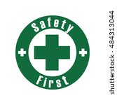 safety first sign or symbol | Shutterstock . vector #484313044
