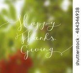 happy thanksgiving lettering ...   Shutterstock .eps vector #484346938