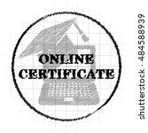 online certificate icon.... | Shutterstock . vector #484588939