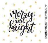 merry and bright. christmas... | Shutterstock .eps vector #484980979