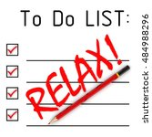 relax  to do list. red pencil... | Shutterstock . vector #484988296