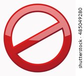 red prohibition sign 3d icon at ... | Shutterstock .eps vector #485049280