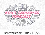 2017 economic forecast   sketch ... | Shutterstock . vector #485241790