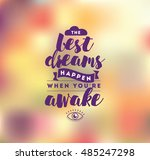 best dreams happen when you are ... | Shutterstock .eps vector #485247298