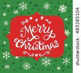 merry christmas vintage hand... | Shutterstock .eps vector #485285104