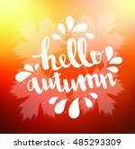 hello autumn card. calligraphy... | Shutterstock .eps vector #485293309