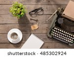 vintage typewriter on the old... | Shutterstock . vector #485302924