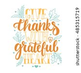 give thanks with a grateful... | Shutterstock .eps vector #485315719