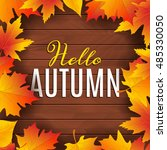 hello autumn poster design... | Shutterstock .eps vector #485330050