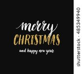 merry christmas and happy new... | Shutterstock .eps vector #485349940