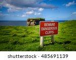 Sign Danger Cliffs Dun Briste ...