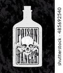 grunge poison bottle with skull ... | Shutterstock .eps vector #485692540
