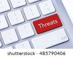 threats word in red keyboard... | Shutterstock . vector #485790406