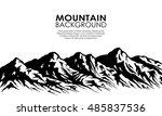 mountain range silhouette... | Shutterstock . vector #485837536
